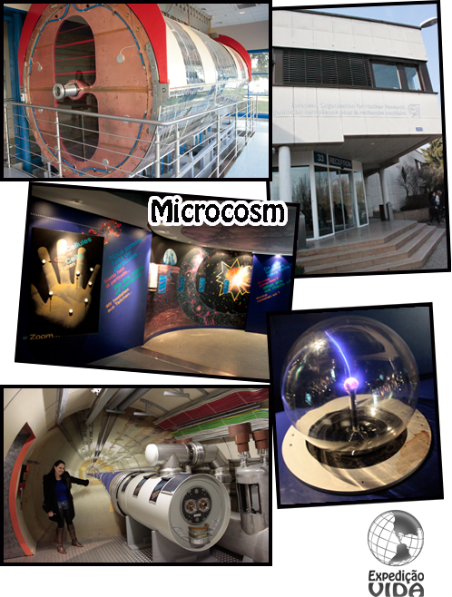 Expedição Vida - Microcosm - CERN - Genebra